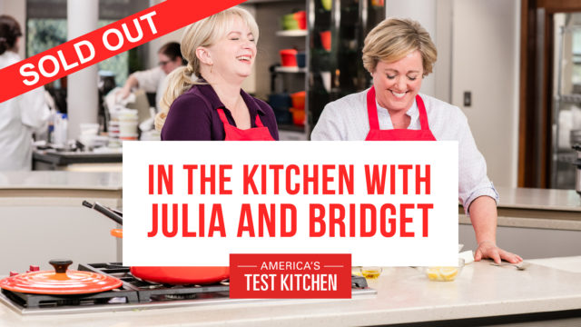 In the Kitchen with Julia and Bridget, Hosts of 'America's Test Kitchen' @ The Culinary Center of Kansas City | Overland Park | Kansas | United States