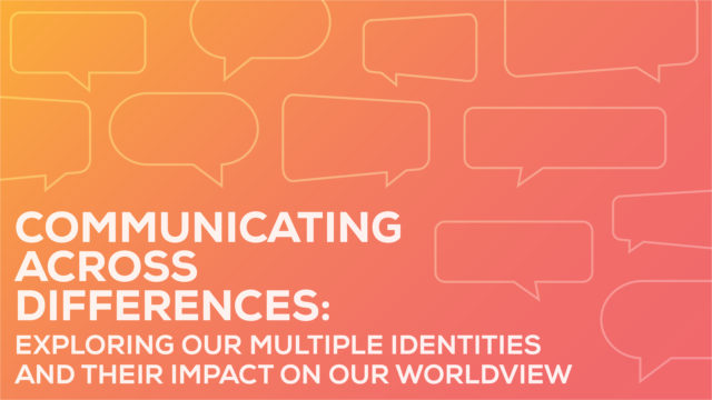 Communicating Across Differences: Exploring Multiple Identities @ KCPT | Kansas City | Missouri | United States