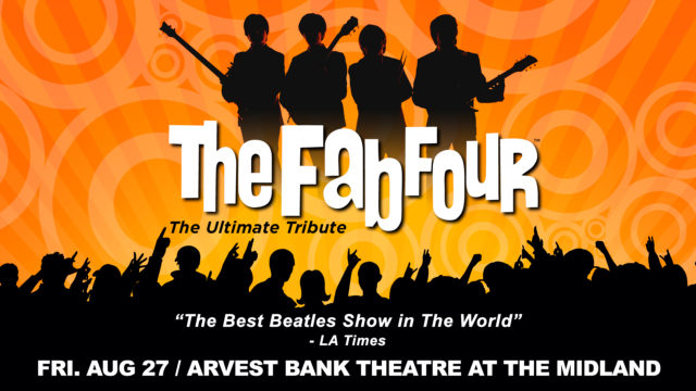 New Date: The Fab Four in Concert @ The Arvest Bank Theatre at the Midland | Kansas City | Missouri | United States